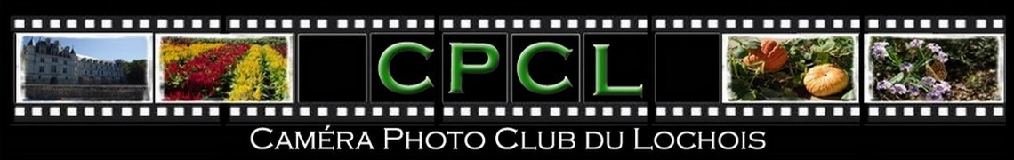 CPCL – Caméra Photo Club du Lochois
